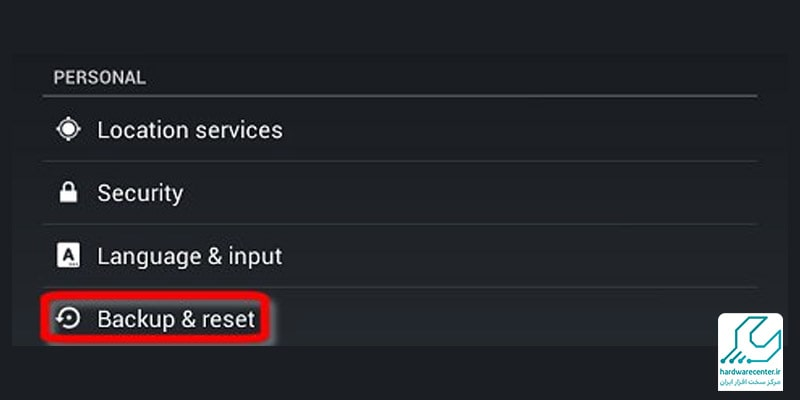 بازگرداندن تبلت به تنظیمات کارخانه